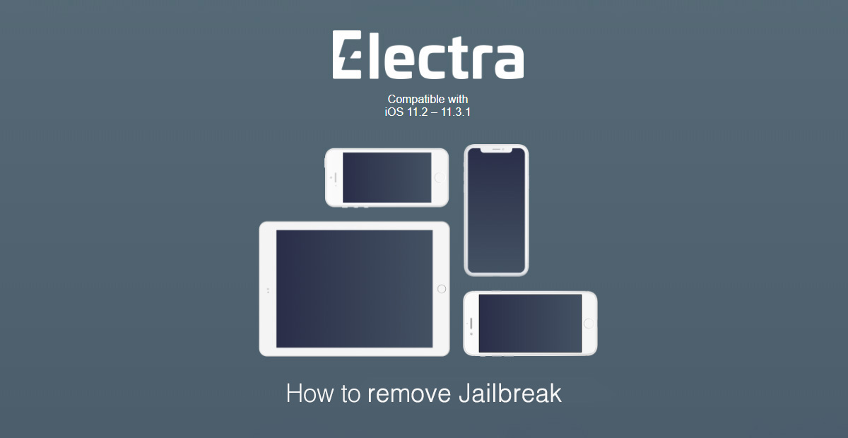 how to jailbreak iphone 5 how to unjailbreak remove electra 1131 ios 11 3 1 11 4 1131
