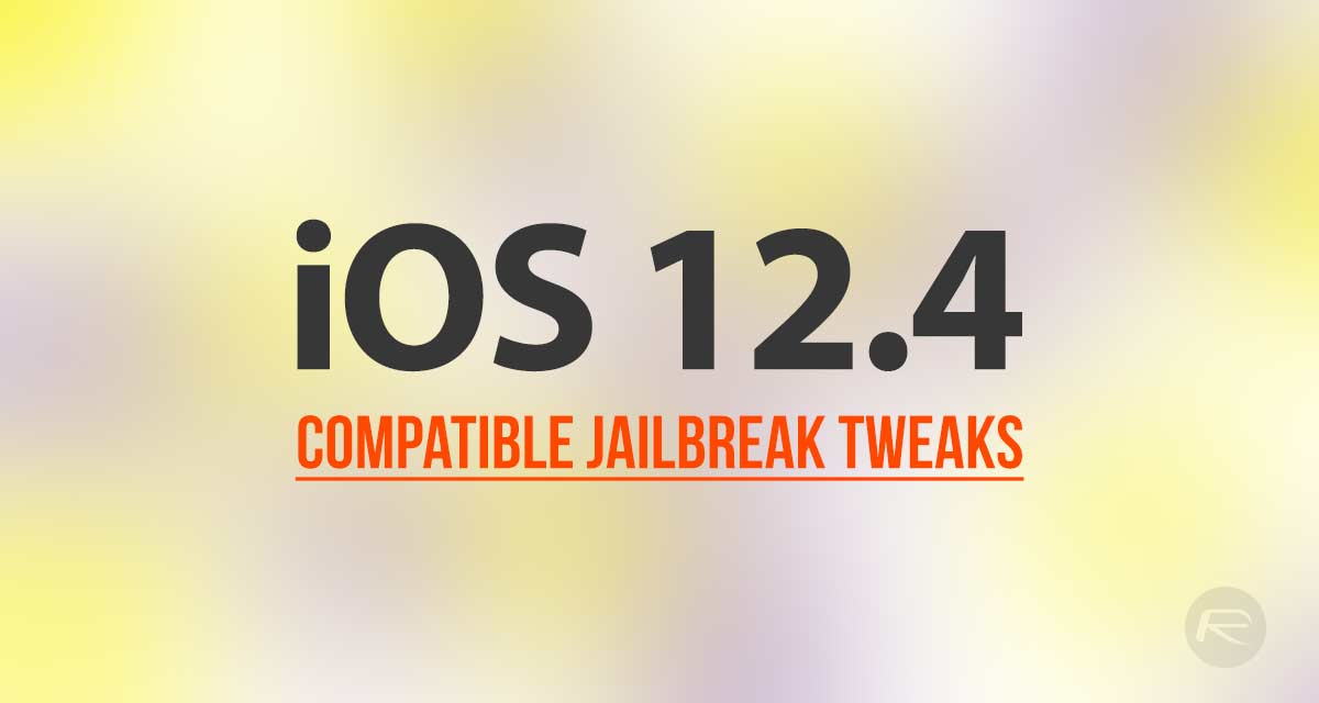 iOS 12 4 Jailbreak Tweaks Compatibility List For Unc0ver